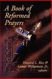 A Book of Reformed Prayers, , 0664257011