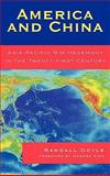 America and China : Asia-Pacific Rim Hegemony in the Twenty-First Century, Doyle, Randall, 0739117017