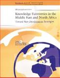 Knowledge Economies in the Middle East and North Africa : Toward New Development Strategies, Aubert, Jean-Eric and Reiffers, Jean-Louis, 0821357018