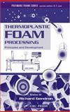 Thermoplastic Foam Processing 9780849317019