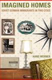 Imagined Homes, Hans Werner, 0887557015