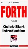 Forth Quick Start, S. D. Roberts, 0911827013