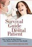 Survival Guide for the Dental Patient, Alexander Corsair, 1469747014
