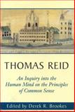 Thomas Reid : An Inquiry into the Human Mind on the Principles of Common Sense, Brookes, Derek, 0271017023