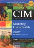 CIM Coursebook 02/03 Marketing Fundamentals 9780750657020
