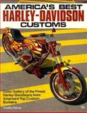 America's Best Harley-Davidson Customs, Remus, Timothy S., 0879387025