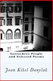 Gottscheer People and Selected Poems, Joan Danylak, 1481037021