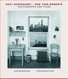 Rudy Burckhardt--New York Moments 9783858817020