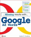 Winning Results with Google Adwords, Andrew E. Goodman, 0072257024