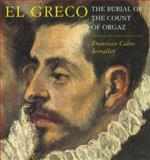 El Greco : The Burial of Count Orgaz, Serraller, Francisco C., 0500237026
