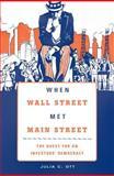 When Wall Street Met Main Street : The Quest for an Investors' Democracy, Ott, Julia C., 067441702X