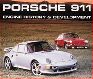 Porsche 911 : Engine History and Development, Aichele, Tobias, 0760307024