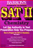 How to Prepare for the SAT II : Chemistry, Mascetta, Joseph A., 0812017021