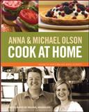 Cook at Home, Anna Olson and Michael Olson, 1552857026