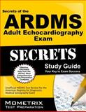 Secrets of the ARDMS Adult Echocardiography Exam Study Guide : Unofficial ARDMS Test Review for the American Registry for Diagnostic Medical Sonography Exam, Mometrix Unofficial Test Prep Team for the ARDMS Exam, 1627337024