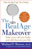 The RealAge Makeover, Michael F. Roizen, 006081702X
