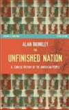 The Unfinished Nation Vol. 2 : A Concise History of the American People, Brinkley, Alan, 0073307025