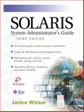 Solaris System Administrator's Guide, Winsor, Janice, 0130277029