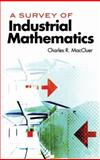 Survey of Industrial Mathematics, MacCluer, Charles R., 0486477029