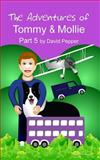 The Adventures of Tommy and Mollie - Part 5, David Pepper, 1492907022