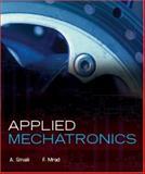 Applied Mechatronics, Smaili, A. and Mrad, F., 019530702X
