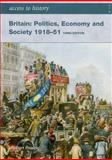 Britain : Politics Economy and Society, 1918-1951, Pearce, Robert, 0340907029