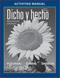 Dicho Y Hecho : Beginning Spanish, Dawson, Laila M. and Potowski, 0470907029