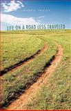 Life on A Road Less Traveled, Loudell Insley, 1462057020