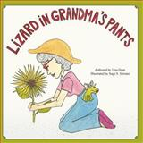 Lizard in Grandma's Pants, Lisa Hunt, 1492827029