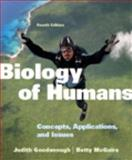 Biology of Humans : Concepts, Applications, and Issues, Goodenough, Judith and McGuire, Betty A., 0321707028