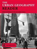 The Urban Geography Reader, , 0415307023