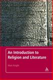 Introduction to Religion and Literature, Knight, Mark and Knight, 0826497020
