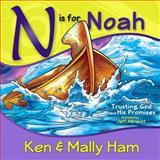 N Is for Noah, Ken Ham, 0890517029