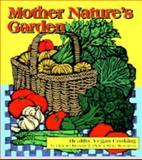 Mother Nature's Garden, Florence Bienenfeld and Mickey Bienenfeld, 0895947021