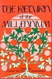 The Return of the Millenium, Joseph Bettis, 0913757020