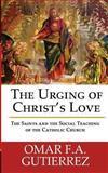 The Urging of Christ's Love, Omar Gutierrez, 0988627027