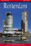 Rotterdam Real Estate Yearbook : Assets, Locations, Market Players, , 9077997024