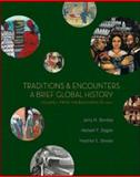 Traditions and Encounters Vol. 1 : A Brief Global History: From the Beginning to 1500, Bentley, Jerry H. and Ziegler, Herbert F., 0073207020
