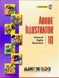 Adobe Illustrator 10 : Advanced Digital Illustration, Against the Clock, A. T. C., 0130487023