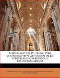 Nederland en de Islâm, Christiaan Snouck Hurgronje and Nederlandsch-Indische Bestuursacademie, 1141657023