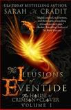 The Illusions of Eventide, Sarah Cradit, 1494267020
