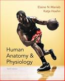 Human Anatomy and Physiology Plus MasteringA&P with EText -- Access Card Package, Marieb, Elaine N. and Hoehn, Katja, 0321927028