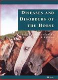 Diseases and Disorders of the Horse, Knottenbelt, Derek C. and Pascoe, Reg R., 0723417024