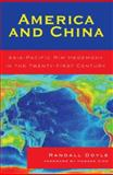America and China : Asia-Pacific Rim Hegemony in the Twenty-First Century, Doyle, Randall, 0739117025