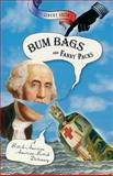 Bum Bags and Fanny Packs, Jeremy Smith, 0786717025
