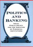 Politics and Banking 9780801867026