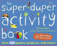 Super Duper Activity Book, Lynn Gordon, 0811837025