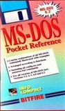 MS-DOS Pocket Reference for the IBM-PC and Compatible : Concise Explanations of DOS Commands, Illustrated with Examples, Hofacker, Winfried, 0911827021