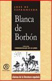Blanca de Borbón, Espronceda de, José, 1413517021