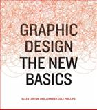 The New Basics, Ellen Lupton and Jennifer Cole Phillips, 1568987021